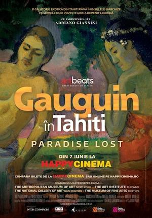 Gauguin în Tahiti. Paradisul pierdut